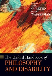 Cover for   The Oxford Handbook of Philosophy and Disability