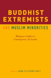Cover for   Buddhist Extremists and Muslim Minorities