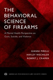 Cover for   The Behavioral Science of Firearms