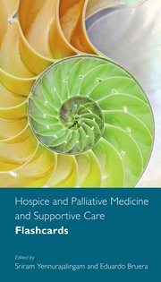 Cover for   Hospice and Palliative Medicine and Supportive Care Flashcards