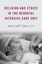 Cover for   Religion and Ethics in the Neonatal Intensive Care Unit