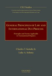 Cover for   General Principles of Law and International Due Process