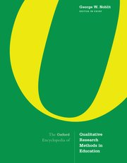 Cover for   The Oxford Encyclopedia of Qualitative Research Methods in Education