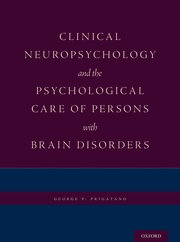 Cover for   Clinical Neuropsychology and the Psychological Care of Persons with Brain Disorders