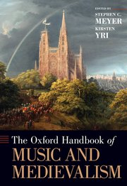 Cover for   The Oxford Handbook of Music and Medievalism