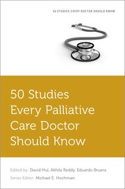 Cover for   50 Studies Every Palliative Care Doctor Should Know