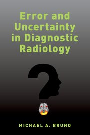 Cover for   Error and Uncertainty in Diagnostic Radiology