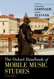 Cover for   The Oxford Handbook of Mobile Music Studies, Volume 2