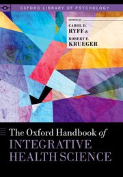 Cover for   The Oxford Handbook of Integrative Health Science