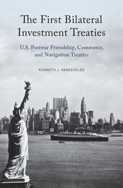Cover for   The First Bilateral Investment Treaties