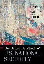 Cover for   The Oxford Handbook of U.S. National Security