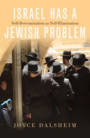 Cover for   Israel Has a Jewish Problem