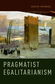 Cover for   Pragmatist Egalitarianism