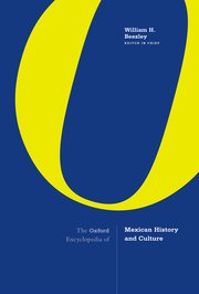 Cover for   The Oxford Encyclopedia of Mexican History and Culture