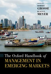 Cover for   The Oxford Handbook of Management in Emerging Markets