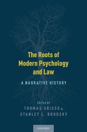 Cover for   The Roots of Modern Psychology and Law