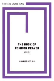 Cover for   The Book of Common Prayer: A Guide