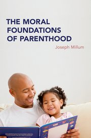 Cover for   The Moral Foundations of Parenthood