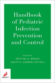 Cover for   Handbook of Pediatric Infection Prevention and Control