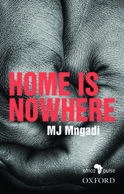Cover for   Home is Nowhere (Asikho Ndawo Bakithi)