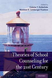 Cover for   Theories of School Counseling for the 21st Century