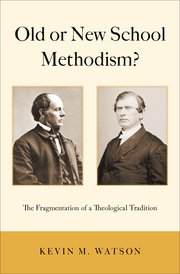 Cover for   Old or New School Methodism?