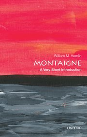 Cover for   Montaigne: A Very Short Introduction