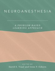 Cover for   Neuroanesthesia: A Problem-Based Learning Approach