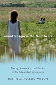 Cover for   Sound Design is the New Score