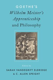 Cover for   Goethes Wilhelm Meisters Apprenticeship and Philosophy