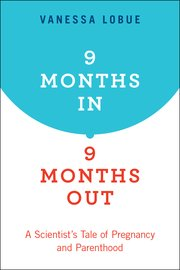 Cover for   9 Months In, 9 Months Out