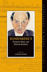 Cover for   Schoenbergs Program Notes and Musical Analyses