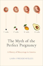 Cover for   The Myth of the Perfect Pregnancy