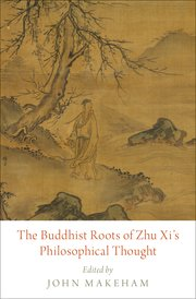 Cover for The Buddhist Roots of Zhu Xis Philosophical Thought