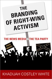 Cover for   The Branding of Right-Wing Activism