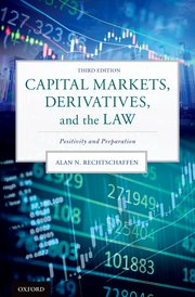 Cover for   Capital Markets, Derivatives, and the Law