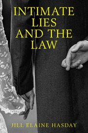 Cover for   Intimate Lies and the Law