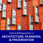 Cover for   Oxford Bibliographies in Architecture, Planning, and Preservation