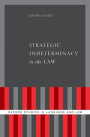 Cover for   Strategic Indeterminacy in the Law
