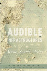 Cover for   Audible Infrastructures