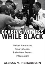 Cover for   Bearing Witness While Black