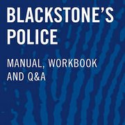 Cover for   Blackstones Police Investigators Manual, Workbook, and Q&A Online 2021