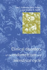 Cover for   Clinical Disorders of the Endometrium and Menstrual Cycle