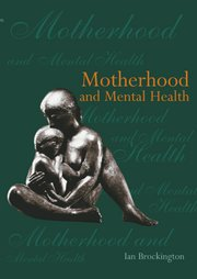 Cover for   Motherhood and Mental Health