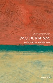 Cover for<br /><br /><br /><br /> Modernism:  A Very Short Introduction<br /><br /><br /><br />