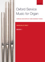 Cover for   Oxford Service Music for Organ: Manuals only, Book 1