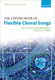 Cover for   The Oxford Book of Flexible Choral Songs