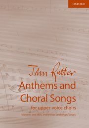 Cover for   Anthems and Choral Songs for upper-voice choirs