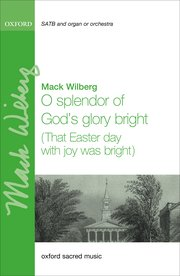 Cover for   O splendor of Gods glory bright (That Easter day with joy was bright)