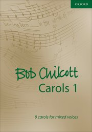Cover for   Bob Chilcott Carols 1
